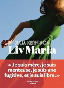 Couverture du livre de Julia Kerninon, Liv Maria