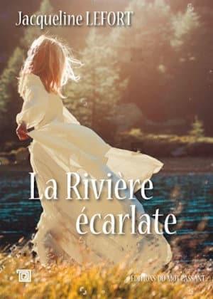 Couverture du livre de Jacqueline Lefort, La rivière écarlate