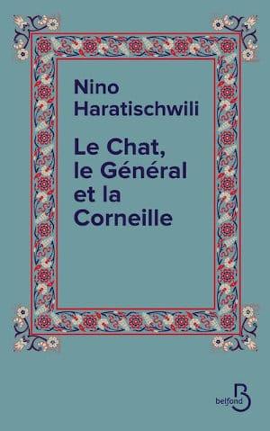 Couverture du livre de Nino Haratischwili, Le chat, le général et la corneille