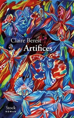 Couverture du livre de Claire Berest, Artifices