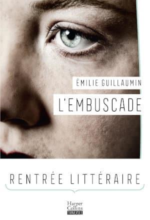 Couverture du livre d'Emilie Guillauminn, L'embuscade