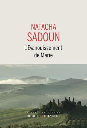 Couverture du livre de Natacha Sadoun, L'évanouissement de Marie