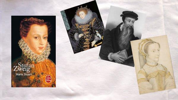 Elizabeth Ire, John Knox, Marie Stuart à treize ans et la couverture du livre de Stefan Zweig, Marie Stuart